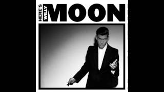 Willy Moon Working For The Company