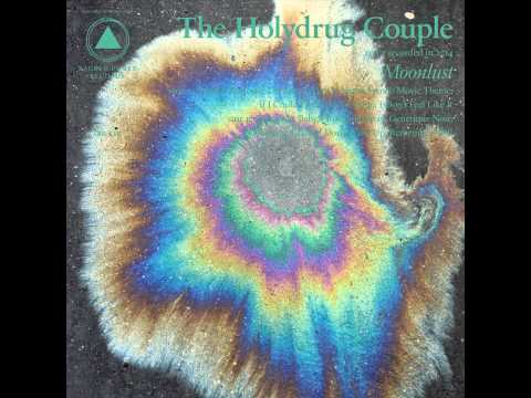 The Holydrug Couple - Moonlust (Full Album)