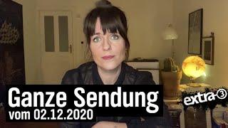Extra 3 vom 02.12.2020 mit Sarah Kuttner