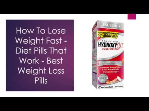How To Lose Weight Fast Diet Pills That Work Best Weight