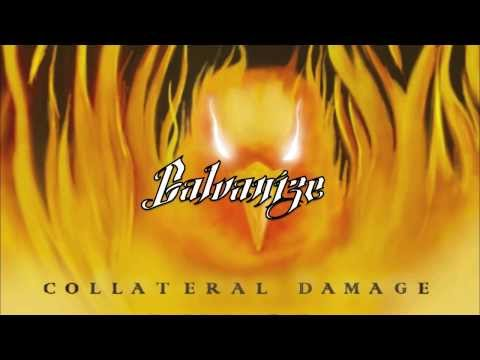 Collateral Damage - Galvanize [Official Lyric Video]