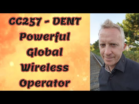 CC257 - DENT Powerful Global Wireless Operator