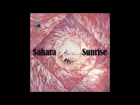 Sahara - Sunrise 1974 FULL VINYL ALBUM