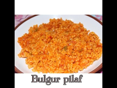 Recette Du Bulgur/ Blé Pilaf Avec Tomate/ Domatesli Bulgur Pilavi