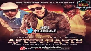 J Alvarez Ft. Yaga Y Mackie - After Party (Prod. By Montana The Producer) ★Reggaeton 2012★
