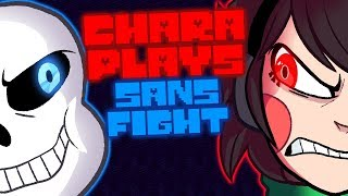 CHARA PLAYS - SANS BOSS FIGHT (75K SPECIAL)