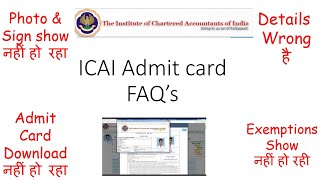 ICAI Admit Card FAQ;s for Jan 2021 exams|Solutions of all queries related to Admit card| Must Watch