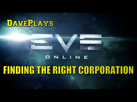 EVE Online | Finding the Right Corporation