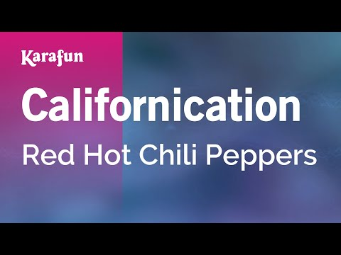 Karaoke Californication - Red Hot Chili Peppers *