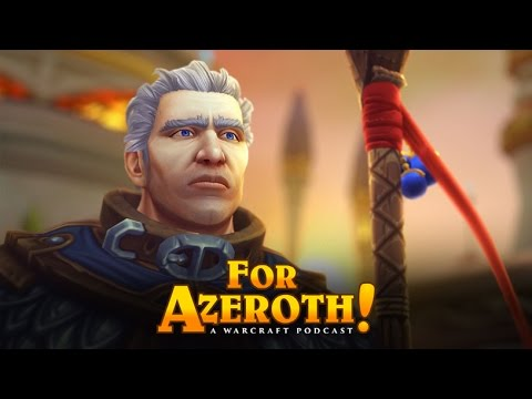 "#19 - For Azeroth!: ""Sexy Khadgar Eyebrows"""