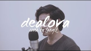 Dealova By Once  Cover By Langit
