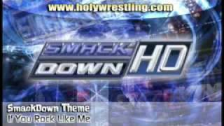 SmackDown theme - If You Rock Like Me