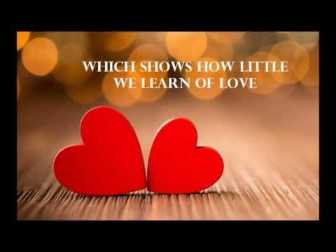 BOB SAKER - How little we learn of love - LYRICS