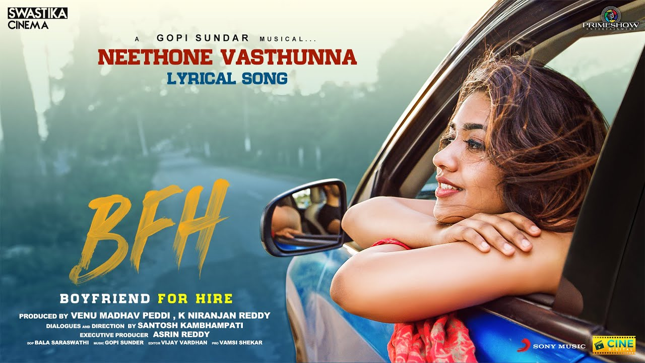 Boyfriend For Hire - Neethone Vasthunna Lyric | Viswant, Malavika | GopiSundar | Santosh Kambhampati