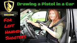 Drawing a Pistol in a Car | For Left Handed Shooters