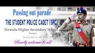 SPC (Student Police Cadet ) Passing out Parade 2018 Nirmala HSS Chemperi