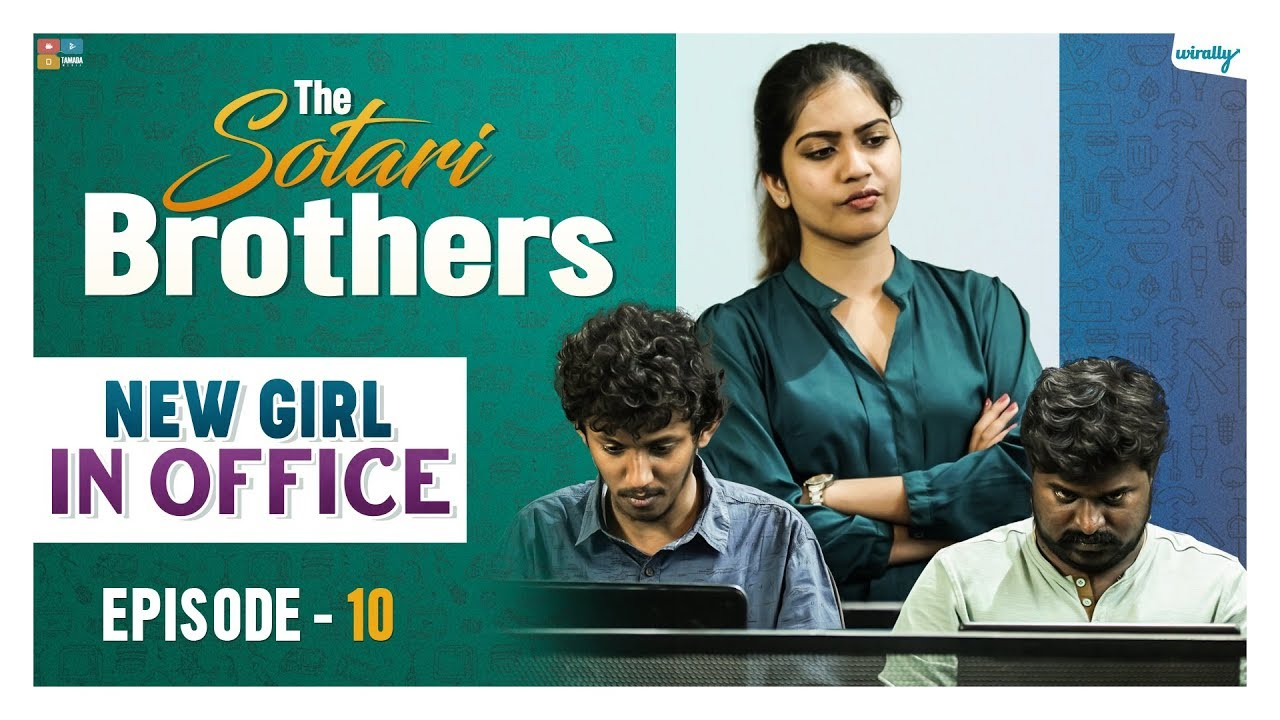New Girl In Office || Episode 10 || The Sotari Brothers|| Wirally Originals