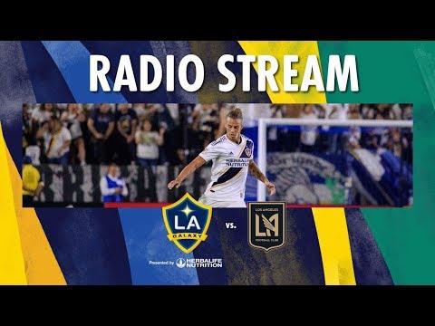 LA Galaxy Vs LAFC | Radio Live Stream