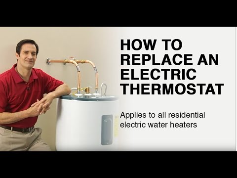 How to Replace an Electric Water Heater Thermostat