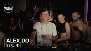 Alex.Do Boiler Room Berlin DJ Set