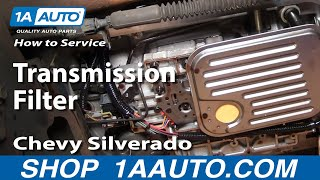 How To Service Transmission Filter 00-06 Chevy Silverado