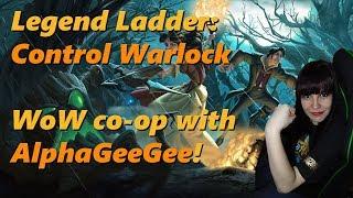 Warlock & Pally Legend Ladder. WoW: Co-op with AlphaGeeGee! Part II