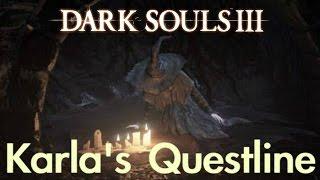 Dark Souls 3 - Karla's Questline