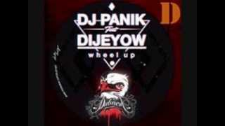 DJ PANIK feat DIJEYOW - Wheel Up