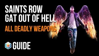 Saints Row Gat Out of Hell How to Get All 7 Deadly Weapons Guide
