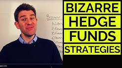 The Weirdest Ways Hedge Funds Make Money