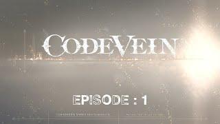 Code Vein Ep.1 : Perles de Sang - Quartzall.