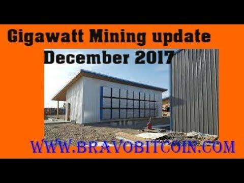 Gigawatt Mining Update 2017 December