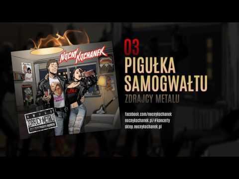 03. Nocny Kochanek - Pigułka Samogwałtu (oficjalny odsłuch albumu)