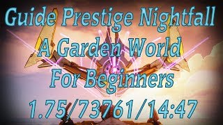 Guide Prestige Nightfall A Garden World For Beginners With Commentary