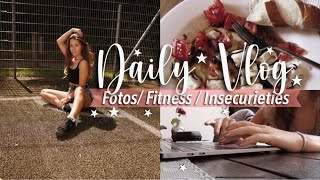 DAILY VLOG // Fitness, Fotos, my biggest insecurities , Meine Abschlussnote, produktiver vlog