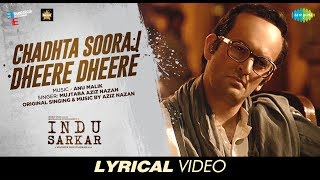 Download Chadhta Sooraj | Lyrical | Indu Sarkar | Madhur Bhandarkar | Kirti Kulhari | Neil Nitin Mukesh MP3 song and Music Video