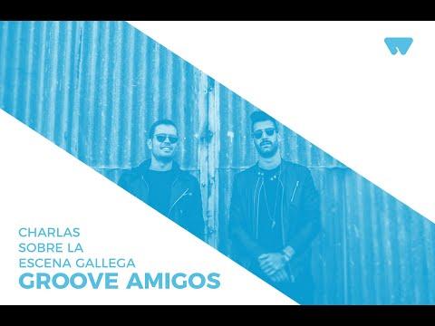 Charlas sobre la escena gallega: Groove Amigos  Wololo Sound
