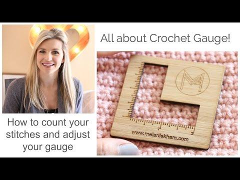 All About Crochet Gauge