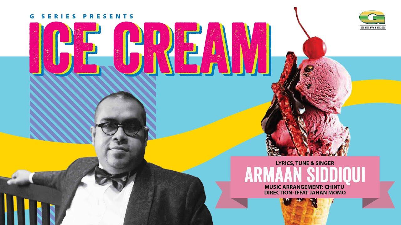 Ice Cream | আইসক্রিম | Armaan Siddiqui | Bangla New Song | Official Music Video 2021