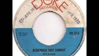Alton Ellis   Remember That Sunday