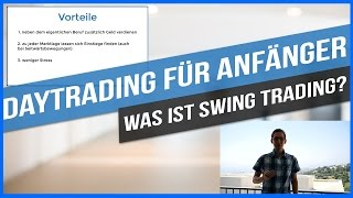 Daytrading für Anfänger - Was ist Swing Trading?