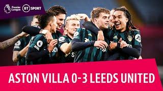 Aston Villa v Leeds (0-3) | Patrick Bamford hits magical hat-trick | Premier League highlights