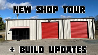 New Shop Tour & Build Updates