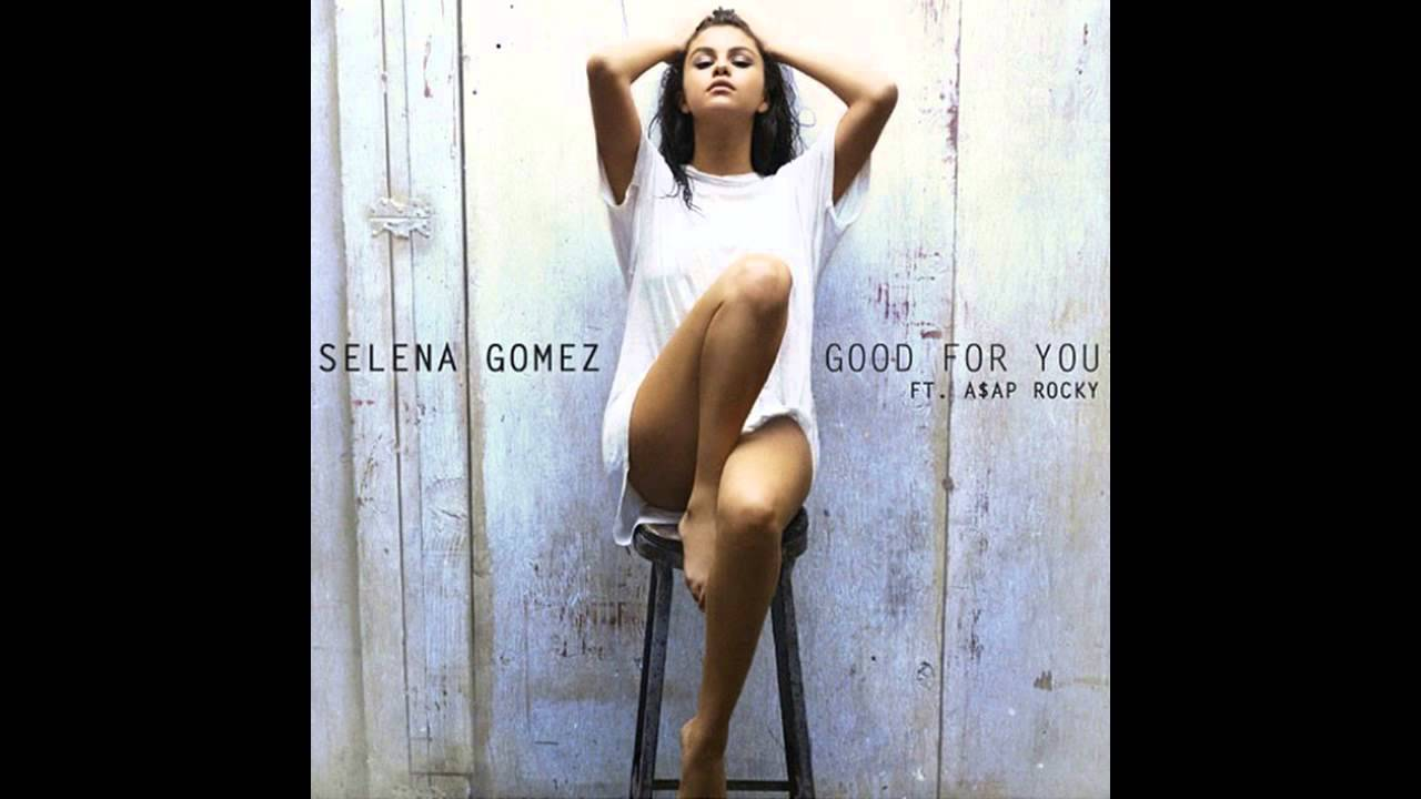 download selena gomez - good for you audio ft aap rocky mp3
