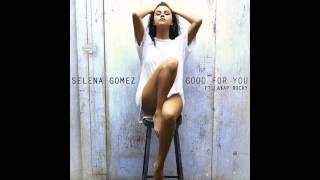 Selena Gomez Good For You [Mp3 Download Inside]