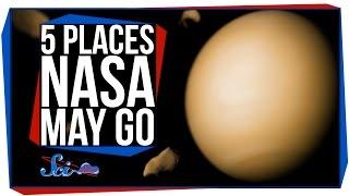 5 Places NASA May Go to Next