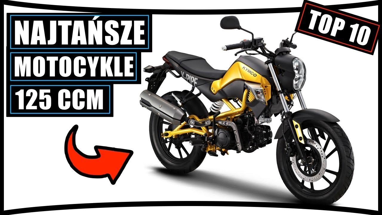 Top 10 Najtansze Motocykle 125 Ccm Najlepsze Youtube