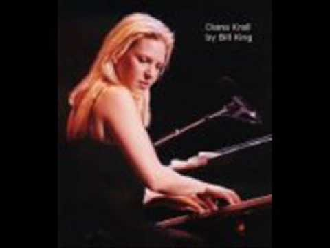 Diana Krall And I Love Her