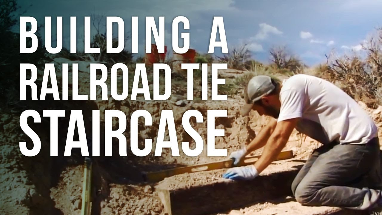 Building a railroad tie staircase youtube for Easiest way to build a house