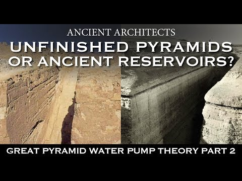 Unfinished Egyptian Pyramids or Ancient Reservoirs? | Ancient Architects